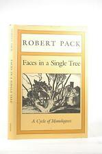 First Edition Faces in a Single Tree: A Cycle of Monologues - Robert Pack David