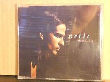 ORTIZ - HOW COULD I - 3tracks versions - CDS SLIM CASE prodotto ROSITA CELENTANO