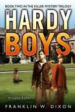Private Killer: Book Two in the Killer Mystery Trilogy (Hardy Boys-ExLibrary