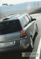 Prospekt Opel Zafira 7/06 Autoprospekt 2006 Broschüre Auto brochure brosjyre bro
