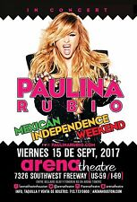 "PAULINA RUBIO ""MEXICAN INDEPENDENCE WEEKEND"" 2017 HOUSTON CONCERT TOUR POSTER"