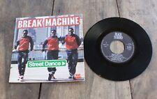 "BREAK MACHINE "" STREET DANCE "" 1983 . HIP HOP . vinyle 45 tr ( 7'' ) . VG++"