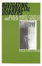 Navigating Interracial Borders: Black-White Couples and Their Social-ExLibrary