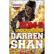 Zom-B Underground    by Darren Shan     (teen fiction / horror)