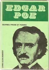 EDGAR ALLAN POE / OEUVRES PROSE ET POEMES -1972- LIVRE CLUB DIDEROT