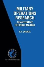 Military Operations Research by N.K. Jaiswal