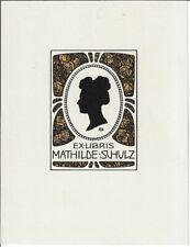 BERNHARD WENIG: Exlibris für Mathilde Schulz