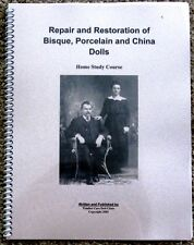 Porcelain - China & Bisque Doll Restoration and Repair Book!