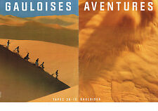 PUBLICITE ADVERTISING  1990    GAULOISES AVENTURES ( 2 pages)