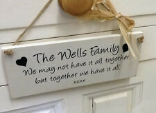 Personalised Family Plaque -We May Not Have It All Together But Together...