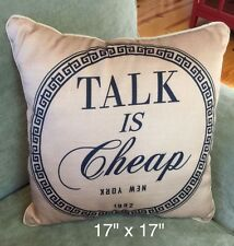 "Hot Now Pillow ""Talk Is Cheap"" NY Pillow dark Beige & Black Graphic 17"" Square"