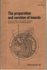 The Preparation and Curation of Insects - Annette K. Walker & Trevor K. Crosby