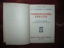 Manuali Hoepli Coniglicoltura Pratica 1940 di Licciardelli - Cortese