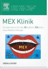 MEX Klinik: Kompendium für das Mündliche Examen, Innnere Medizin/Chirurgie, NEU