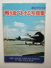The North Vietnam Forces in the S.E.A. War - Koku-Fan