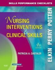 Skills Performance Checklists for Nursing Interventions and Clinical Skills...