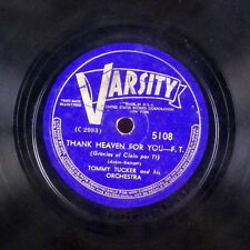 Tommy Tucker You Moon and Me / Thank Heaven for you 78 Varsity E-