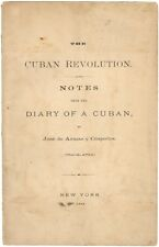 Jose de Armas y Cespedes - The Cuban Revolution from the diary of a Cuban - 1869