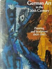 AA. VV., German Art in the 20th Century. Painting and Sculpture 1905-1985