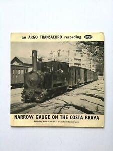 ARGO TRANSACORD RECORDING - NARROW GAUGE on the COSTA BRAVA - SOUND RECORDING