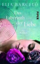 Das Labyrinth der Liebe von Elia Barceló (2015, Taschenbuch) UNGELESEN Barcelo