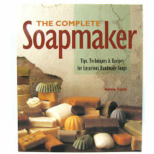 The Complete Soapmaker Tips Techniques & Recipes Norma Coney
