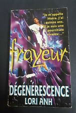 Dégénérescence Lori Anh Collection Frayeur Tome 2 Editions FLEUVE NOIR 1994