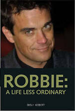 Good, Robbie: A Life Less Ordinary, Emily Herbert, Book