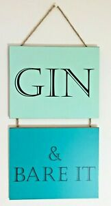 Gin and Bare It Vintage Shabby Chic Wooden Wall Hanging Plaque Sign