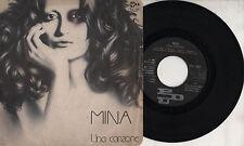 MINA disco 45 giri MADE in ITALY Una canzone + Quando l'amore ti tocca 1981
