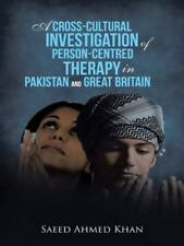 A Cross-Cultural Investigation of Person-Centred Therapy in Pakistan and...