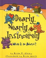 Dearly, Nearly, Insincerely: What Is an Adverb? (W