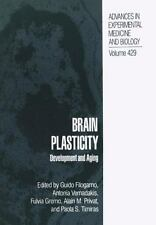 Advances in Experimental Medicine and Biology Ser.: Brain Plasticity :...
