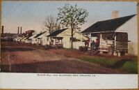 New Orleans, LA 1905 Postcard: Sugar Mill & Quarters - NOLA - Louisiana