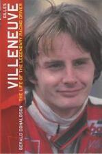 Gilles Villenueve: The Life of the Legendary Racing Driver Gerald Donaldson Pap