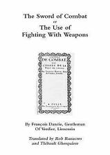 The Sword of Combat or the Use of Fighting with Weapons by Thibault...