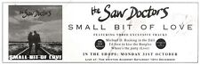 """ARTICLE - ADVERT 5/11/94PGN12 THE SAW DOCTORS : SMALL BIT OF LOVE 3X11"""""""