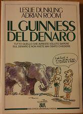 Il guinness del denaro - Dunkling&Room - Rizzoli,1992 - R