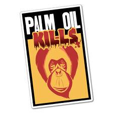 Palm Oil Kills Orangutan Sticker Decal Funny Car Prank Laptop #6229En