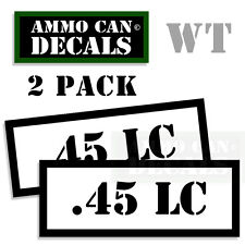 .45 LC Ammo Decal Sticker Set bullet ARMY Gun safety Can Box Hunting 2 pack WT