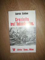 SCIGLIANO - GRAZIELLA TRA I 'FIGLI DELLE SELVE - ED:SIGMA - ANNO:1978 (YO)
