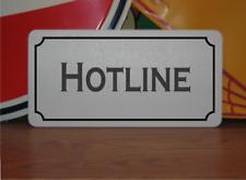 Hotline Metal Sign