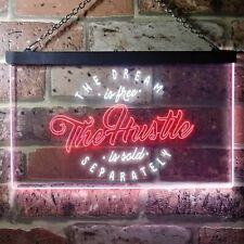 Hustle is Sold Separately Dual Color LED Neon Sign st6-i3339