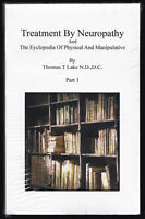 2 Vol. Set Thomas Lake Treatment by Neuropathy Encyclopedia of Physical Occult