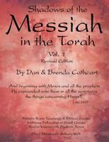 Shadows of the Messiah in the Torah, Paperback by Cathcart, Dan; Cathcart, Br...
