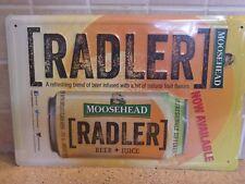 Moosehead Radler Beer + Juice Tin Sign 12 x 18  ( HTF )