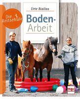 Bodenarbeit Pferd Schrecktraining Spiele Ratgeber Training Übungen Lektionen