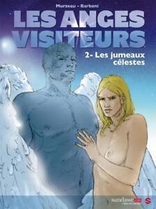 BD - LES ANGES VISITEURS > TOME 2 / MURZEAU, EO SANDAWE