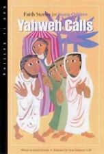 Yahweh Calls Faith Stories for Young Children