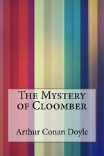 The Mystery of Cloomber by Arthur Conan Doyle (2016, Paperback)